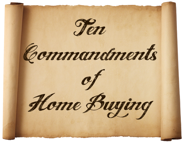 Ten Commandments of Home Buying | Buyer's Agent Tampa | Theriault Team | Wesley Chapel | Buyers Agent
